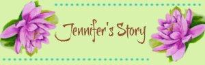 jennifers-story