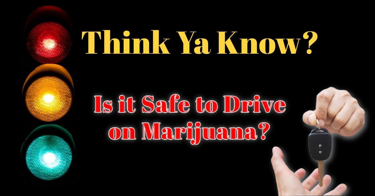 marijuana-driving-safe